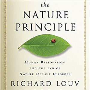The nature principle-Richard Louv
